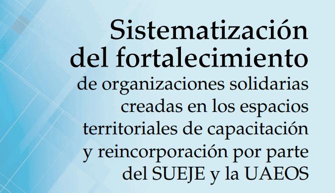 Sistematización del Fortalecimiento de Organizaciones Solidarias