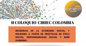 II Coloquio CIRIEC Colombia. 3, 4 y 5 de Octubre de 2019