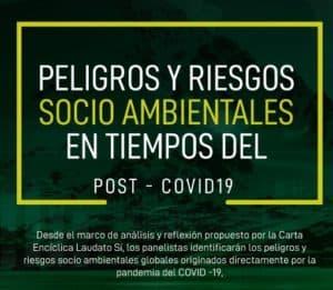Peligros y Riesgos Socio Ambientales en Tiempos del Post COVID-19