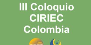 III Coloquio CIRIEC Colombia. 12 y 13 de Noviembre de 2020