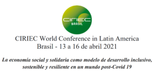 Invitación CIRIEC World Conference in Latin America – Brasil, Abril 2021