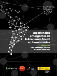 Lee más sobre el artículo Libro: Experiencias emergentes de la Economía Social en Iberoamérica