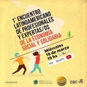 1º Encuentro Latinoamericano de Profesionales y Expertas/os de la Economía Social y Solidaria – Marzo 10, 2021