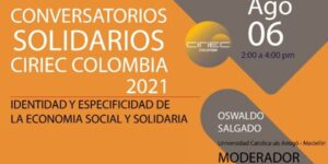 Conversatorios Solidarios. Agosto 6, 2021