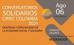 Lee más sobre el artículo Conversatorios Solidarios. Agosto 6, 2021