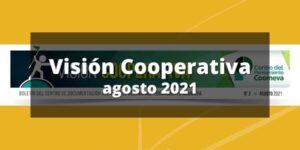 Boletín CIRIEC-Coomeva Visión Cooperativa, Agosto 2021.
