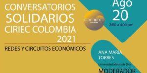 Conversatorios Solidarios. Agosto 20, 2021